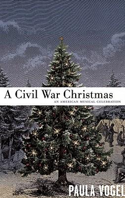 A Civil War Christmas By Vogel, Paula